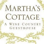 "Martha's Cottage ""A Wine Country Guesthouse"""