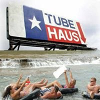 Tube Haus - Tubing on the Guadalupe River - Texas!