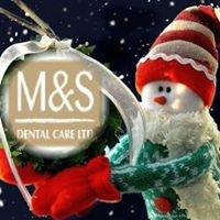 M&S Dental Care