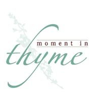 Moment in Thyme