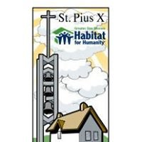 St. Pius X Habitat for Humanity