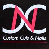 Custom Cuts & Nails