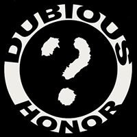 Dubious Honor Productions