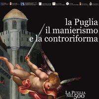 La Puglia, il Manierismo e la Controriforma