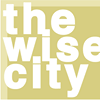 The Wise City