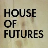 House of Futures