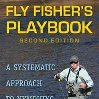 The Fly Fisher's Playbook