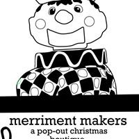 Merriment Makers - A Pop-Out Christmas Boutique