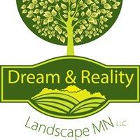Dream & Reality Landscape MN LLC