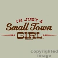 Just a Small Town Girl Living in a Mans World
