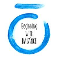 Beginning With Balance