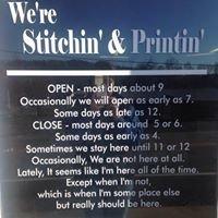 We're Stitchin' & Printin'