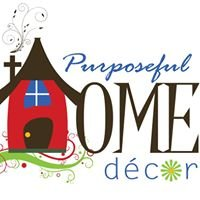 Purposeful Home Decor