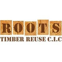 Roots Timber Reuse C.I.C