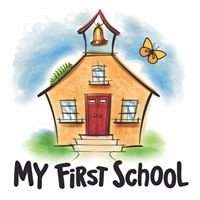 MY First School