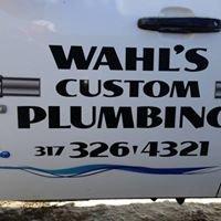 Wahl's Custom Plumbing