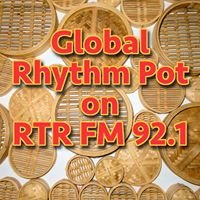 Global Rhythm Pot on RTR FM 92.1