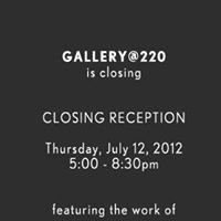 Gallery at 220 is closed.