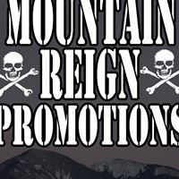 Mountain Reign Promotions