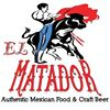El Matador Authentic Mexican Food And Craft Beer