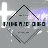 Healing Place Church San Antonio