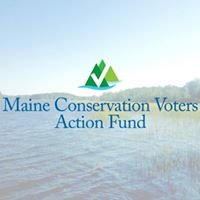 Maine Conservation Voters Action Fund