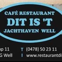 Café Restaurant Dit is 't