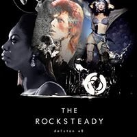 The Rocksteady - Dalston