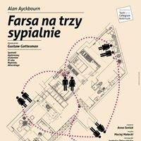 Farsa na trzy sypialnie, reż. Anna Seniuk