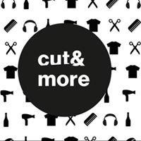 Cut & more