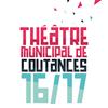 Théâtre municipal de Coutances - saison culturelle