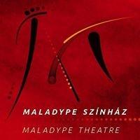 Maladype Színház/Theatre