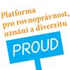 PROUD -  Platforma pro rovnoprávnost, uznání a diverzitu