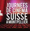 Journées de Cinéma Suisse à Montpellier