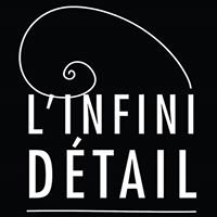 L'Infini Détail