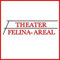 Theater-Felina-Areal.de