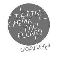 Théâtre Cinéma Paul Éluard de Choisy-le-Roi