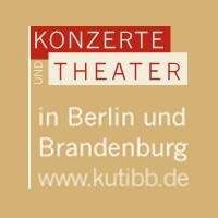 Kutibb - Konzerte und Theater in Berlin und Brandenburg