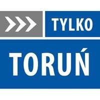 Tylko Toruń