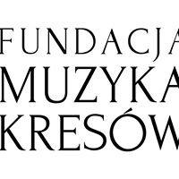 Fundacja Muzyka Kresów
