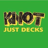 Knot Just Decks