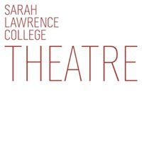 Sarah Lawrence College Theatre Department