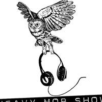 The Heavy Mob Show