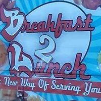 Breakfast 2 Lunch