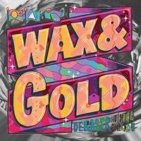 Wax & Gold