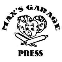 Max's Garage Press