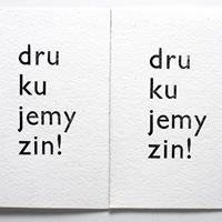 We Print Zines! / Drukujemy Zin!