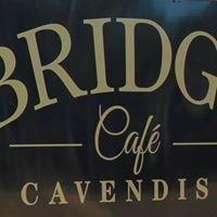 Bridge Cafe Cavendish
