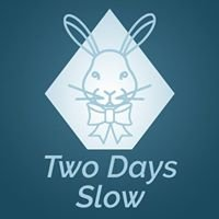 Two Days Slow Shop