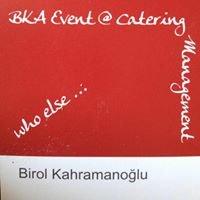 BKA Event & Catering Management  Birol Kahramanoğlu